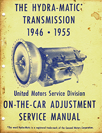1945-1955 Hydramatic On Car Adjustments