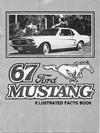 1967 Ford Mustang Facts Book