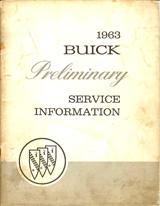 1963 Buick Preliminary Service Information